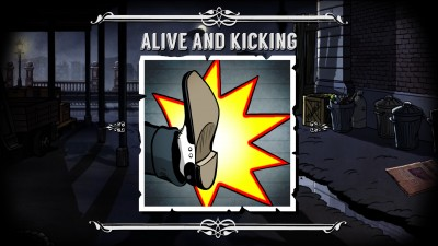 Alive and Kickin'