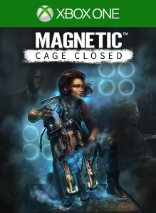 Magnetic : Cage Closed