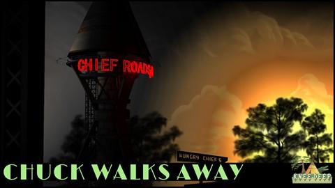 Chuck Walks Away