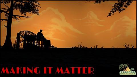 Making it Matter