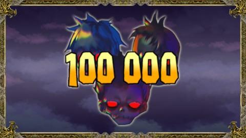 100000ennemis vaincus.