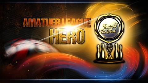 Amateur League Hero
