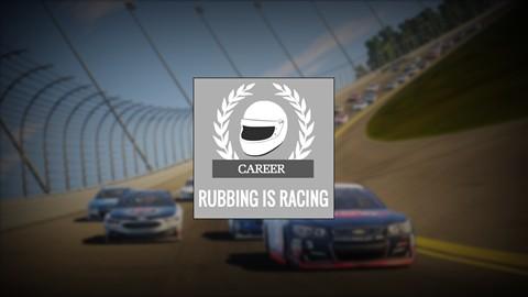 Rubbing is Racing