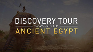 Assassin's Creed Origins – Discovery Tour
