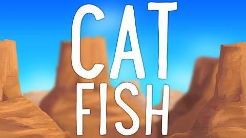 Le défi Catfish