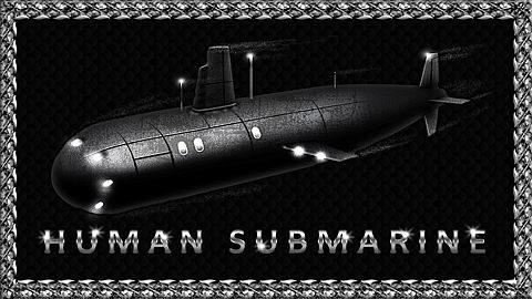 Human Submarine