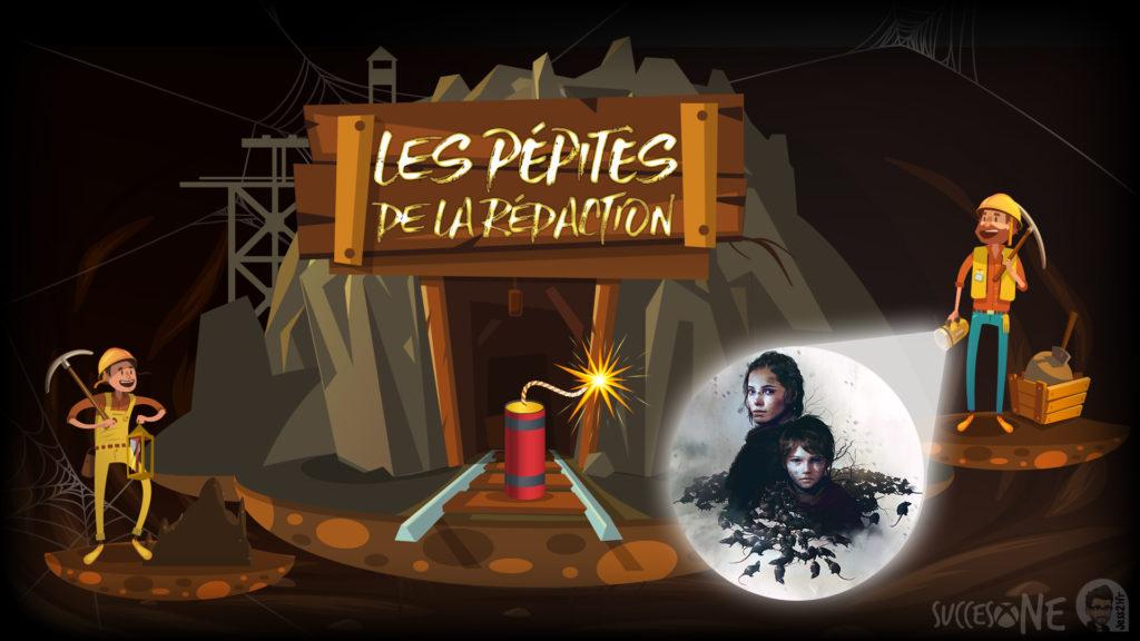 A Plague Tale Les pépites de la rédaction SuccesOne.fr