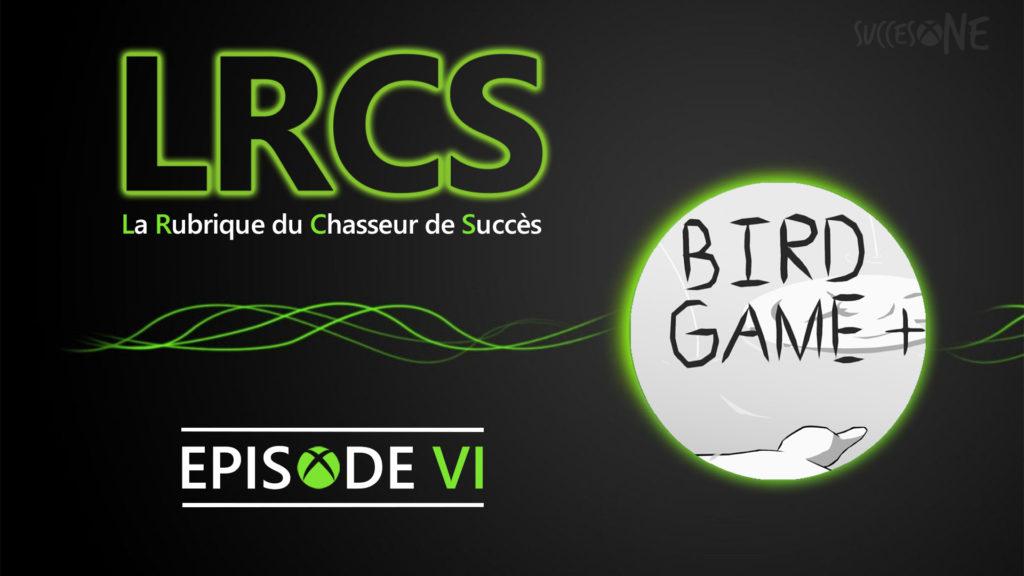 Bird Game + La Rubrique du chasseur SuccesOne.fr LRCS