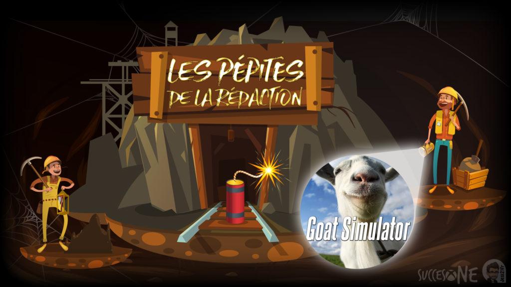 Les pépites de la rédaction vous présentent : Goat Simulator