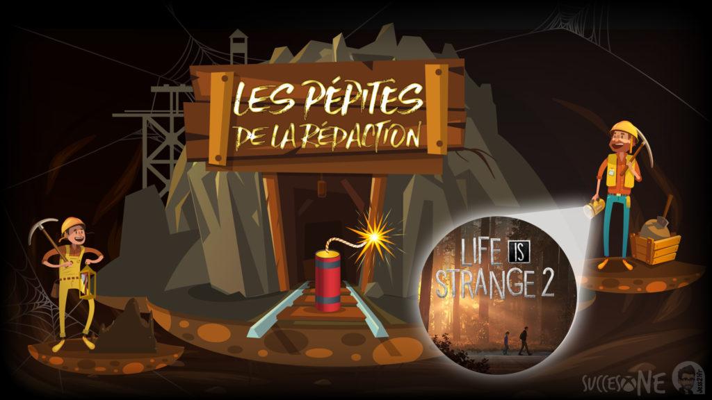 Les pépites de la rédaction Life is Strange 2 SuccesOne.fr