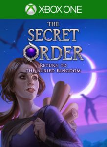 The Secret Order: Return to the Buried Kingdom (Xbox One Version)