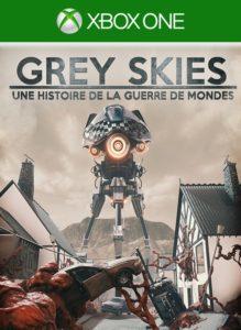 Grey Skies : Une histoire de la Guerre des Mondes