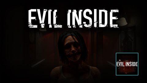 Inside of Evil Inside