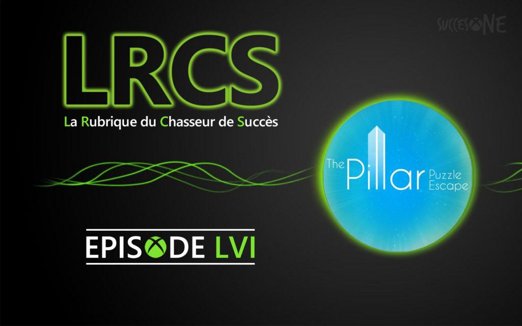 La rubrique du chasseur de succès vous présente : The Pillar : Puzzle Escape