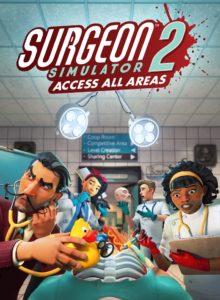 Surgeon Simulator 2 (Windows 10)