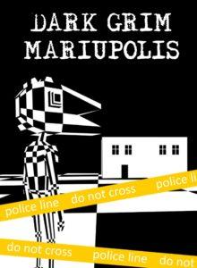 Dark Grim Mariupolis (for Windows 10)
